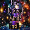 How To Read Minds Easily | The True Secret To Mind Reading