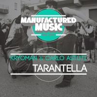 Kryoman, Carlo Astuti - Tarantella (Preview)