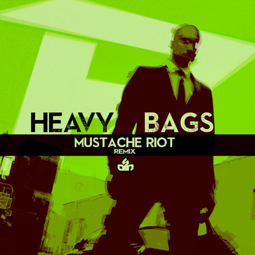 Heavy Bags - Ph - Arm (Mustache Riot Remix)