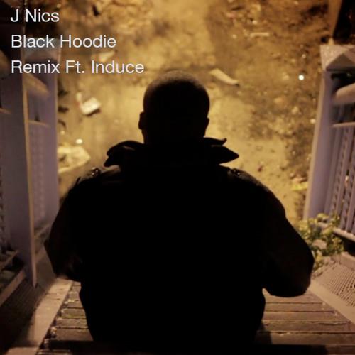J Nics - Black Hoodie Remix Ft. Induce