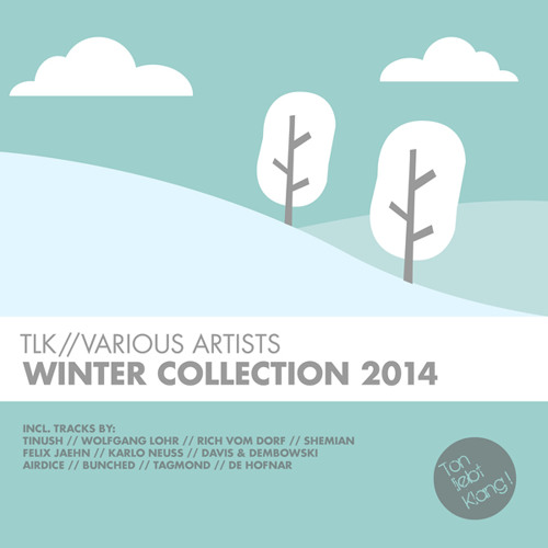 Tagmond - Heile Welt (TLK Winter Collection) !!! OUT 06.02.14 ON BEATPORT !!!