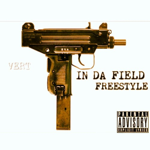 IN DA FIELD (FREESTYLE )