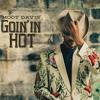 01 Goin In Hot
