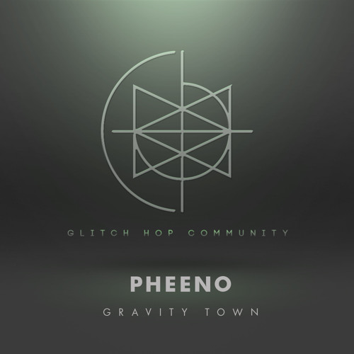 Pheeno - Gravity Town [FREE DOWNLOAD]