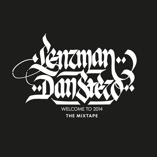 Lenzman & Dan Stezo - Welcome To 2014 : The Mixtape