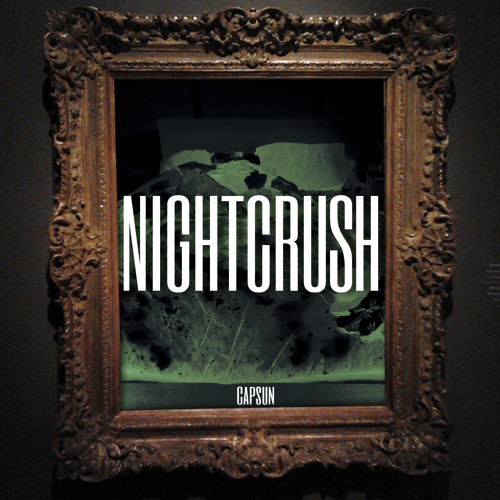 CAPSUN - Night Crush