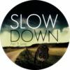 Ishimaru - Slow Down
