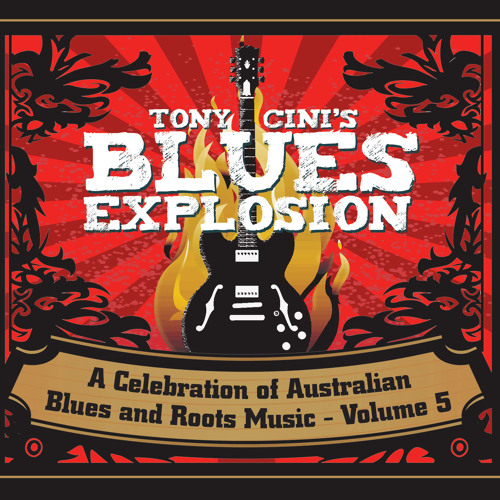 Tony Cini's Blues Explosion - Volume 5