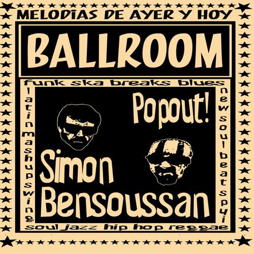 Ballroom Mixtape Vol.1 mixed by Simon Bensoussan & Popout!