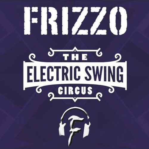 Electric Swing Circus - Bella Belle (Frizzo RMX)