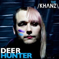 The Khanz - Deerhunter