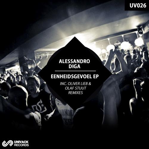 Alessandro Diga - Eenheidsgevoel  (Original Mix)