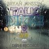 BRYAN J4NSS3N - Talk Dirt-E To Me (Original Mix) FREE DOWNLOAD