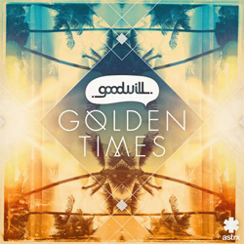Goodwill - Golden Times (Karboncopy Remix)