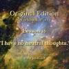 """ACIM LESSON 16 AUDIO ♫ ♪ ♫ """"I Have No Neutral Thoughts."""""""