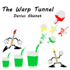 The Warp Tunnel Preview