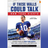 """Author's Corner-Ernie Palladino talks about """"If These Walls Could Talk"""" New York Giants football"""