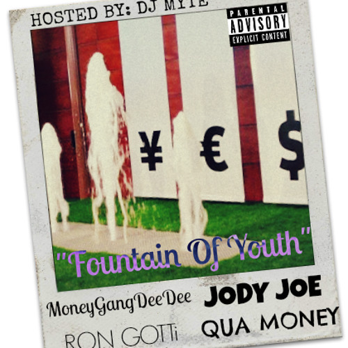 """FOUNTAIN OF YOUTH"" DEE DEE x JODY JOE x RON GOTTI x QUA MONEY"