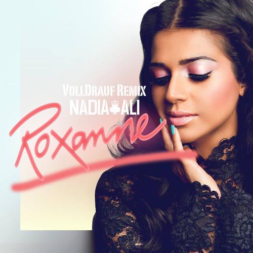 Nadia Ali - Roxanne (VollDrauf Bootleg)