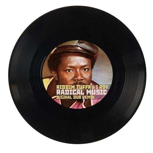 I Roy - Radical Music [Riddim Tuffa Remix]