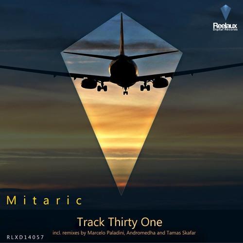 Mitaric - Track Thirty One (Andromedha 'Breaking The Habit' Remix) [Reelaux Digital]