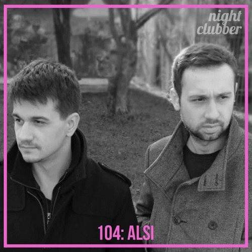 Alsi, Nightclubber Podcast 104