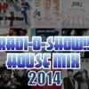 RADI-O-SHOW!! HOUSE MIX 2014