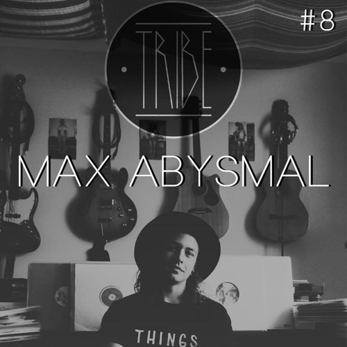 TRIBE Mix #8 Max Abysmal