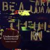 Underworld - Beautiful Burnout (Lautaro Varela Edit)