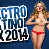 Electro Latino Mix 2014