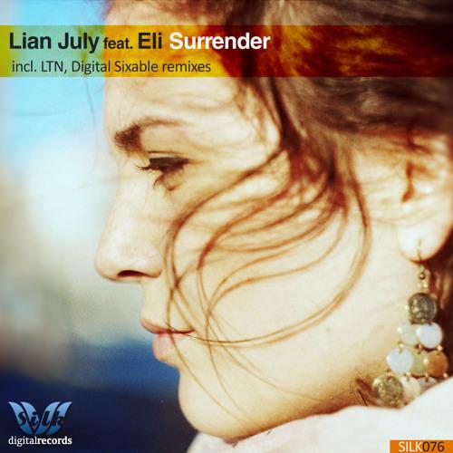 Lian July Feat. Eli - Surrender (Original Mix) PROMO [Silk Digital]