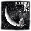 The Future Beats Show 028 + Katana Guest Mix