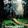Download [White Cat Recordings] Tony Maber - Magic Forest (Part.1) OUT NOW!!! Mp3