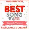Best Song Ever (spanish version) Kevin Karla & La Banda