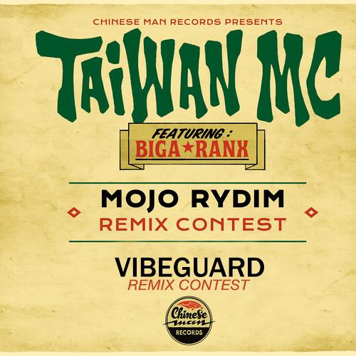 Taiwan MC feat. Biga*Ranx - Mojo Rydim (Vibeguard Remix contest)