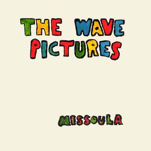 The Wave Pictures - Missoula