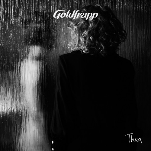 Goldfrapp - Thea (Radio Mix)