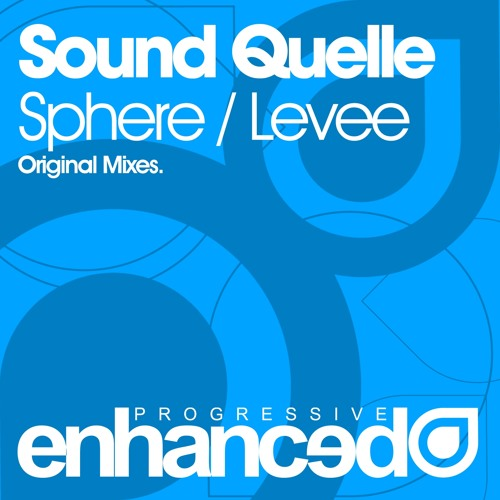 Sound Quelle - Sphere (Original Mix) [OUT NOW]
