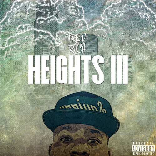 Go Get It by Trev Rich (Prod. by Brinky Beats) - Heights 3 Out Now!