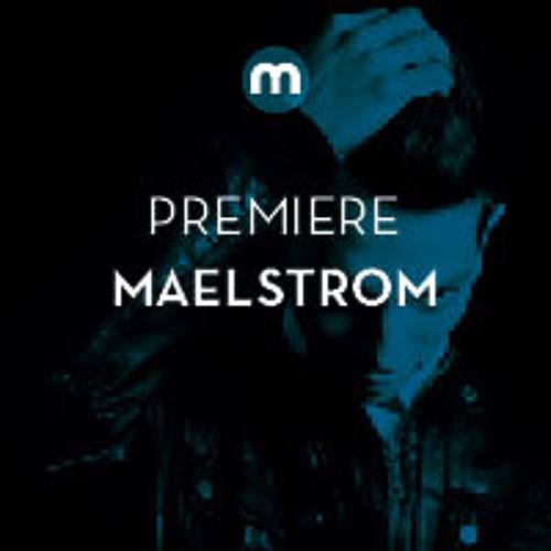 Premiere: Maelstrom 'Discord'