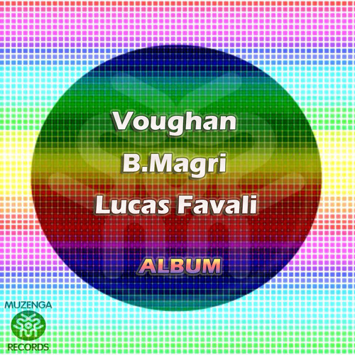 Voughan, B.Magri - Groupie Luv | OUT NOW