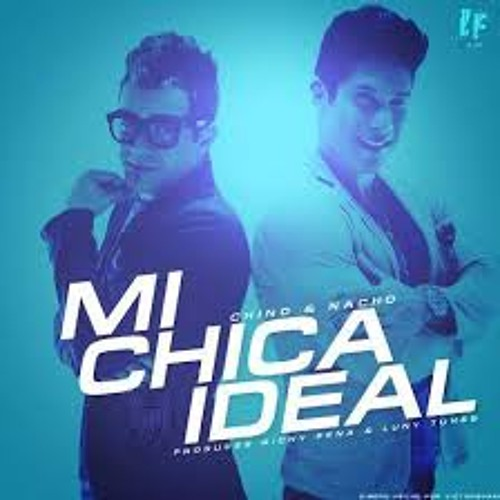 Mi chica ideal [Chino y Nacho MIX 2013-2014][NGDJ]
