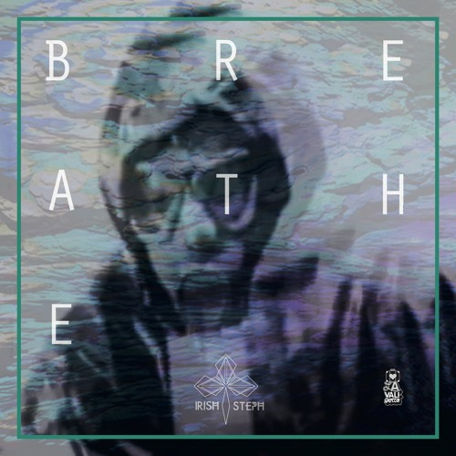 Irish Steph - Breathe (Ali Jamieson remix)