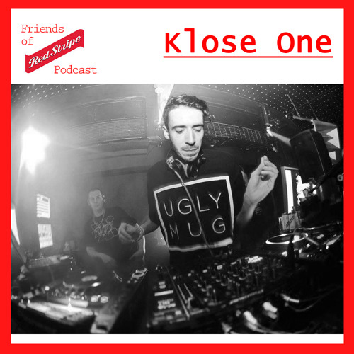 Friends of Red Stripe Podcast - Klose One