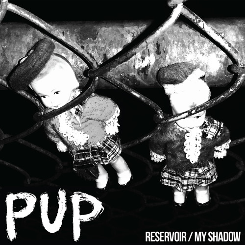 PUP - My Shadow (Jay Reatard cover)