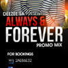 Download DeeZee - Always & Forever Mp3