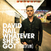 David Nail - Whatever Shes Got (ReDrum) (Bee Edit)