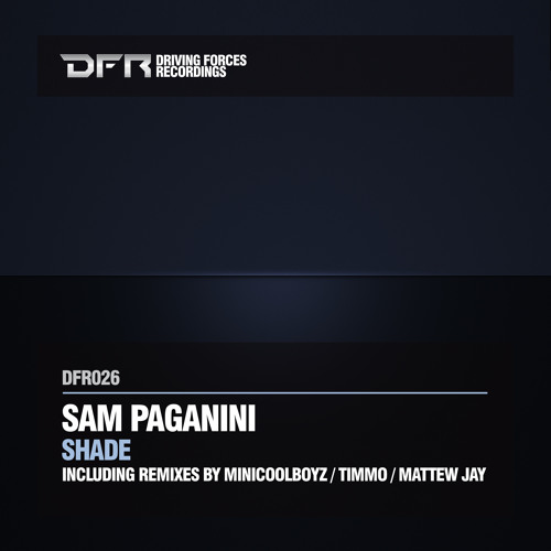 TEASER: DFR026 - Sam Paganini - Shade (Original Mix)