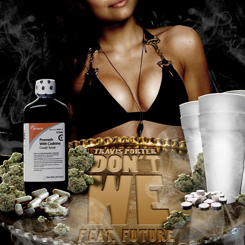 Travis Porter- Don't We (Feat. Future) [Prod By Metro Boomin] NO DJ