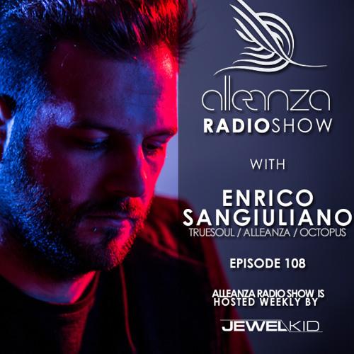 Jewel Kid presents Alleanza Radio Show - Ep.108 Enrico Sangiuliano